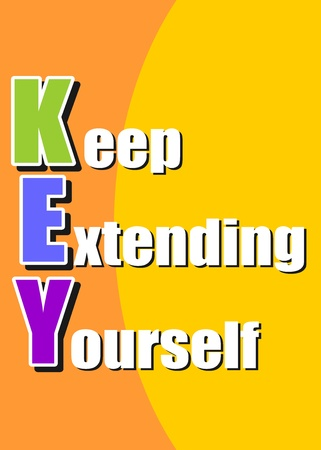 self development: KEY  keep extending yourself  - coaching, motivational, self development acronym, presented in a poster