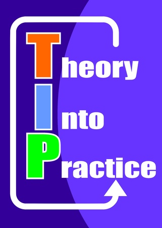 practical: TIP - theory into practice concept, presented in a blue poster