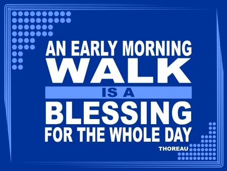 Cartel o imagen de fondo con una frase inspiradora Una caminata en la mañana es una bendición para todo el día - Thoreau