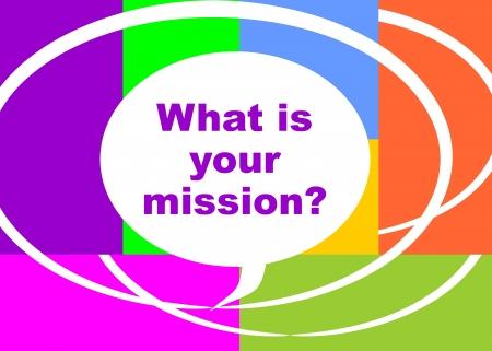 Vad är ditt uppdrag fråga, som presenteras i en affisch