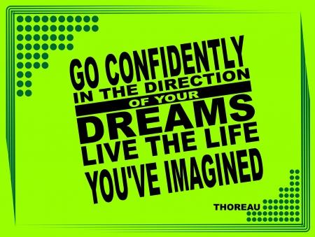 Cartel o imagen de fondo con una frase inspiradora: Vaya con confianza en la dirección de sus sueños, vivir la vida que - Thoreau Vectores