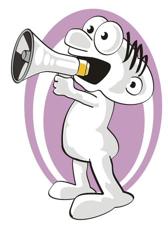 expostulate: Funny Cartoon with a megaphone in a hand. Man screaming.