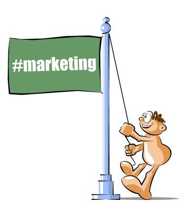 Funny Cartoon raising a flag with the marketing hashtag. Conceptual illustration Vector
