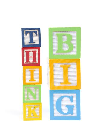 Think Big spelled out in wooden childrens blocks photo