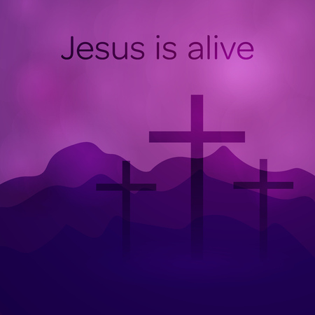 Easter background. Three crosses with text : Jesus is alive. Illustration