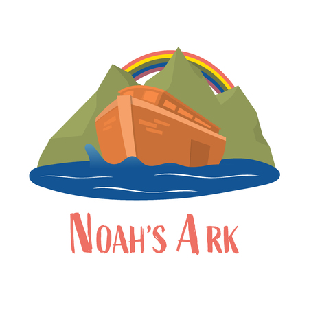 Christian worship and praise. Noah's ark with rainbow and text: Noah's Ark