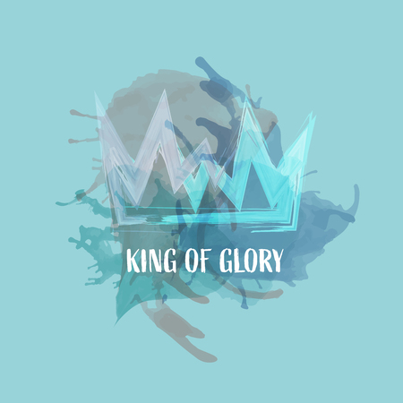 Christian worship and praise. Crown with watercolor splashes. Text : King of Glory Ilustração