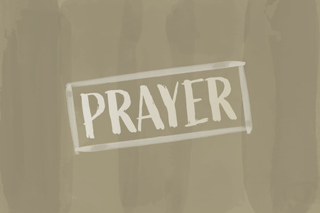 Christian worship and praise. Text : PRAYER in watercolor style. Illustration