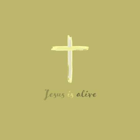 Christian worship and praise. Cross in watercolor style. Text : Jesus is alive