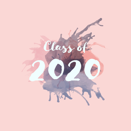 Congratulations Graduate Typography. Watercolor splashes with text : Class of 2020