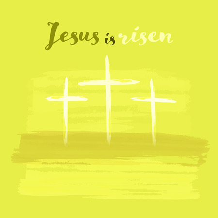 Christian worship and praise. Crosses in watercolor style. Text : Jesus is risen