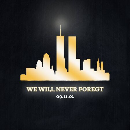 American National Holiday. Golden colored silhouette of New York City. Text: WE WILL NEVER FORGET