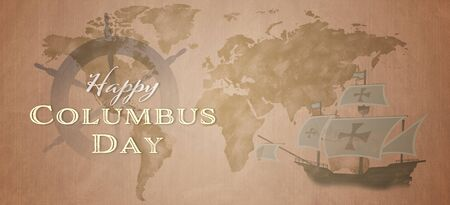 American National Holiday. US Flag background with Santa Maria, compass, wheel and world map. Text: Happy Columbus Day.