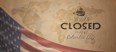 American National Holiday. US Flag background with Santa Maria, compass, wheel and world map. Text: We will be closed on Columbus Day Reklamní fotografie