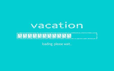 Summer vacation. Progress bar with inscription. Vacation loading in sketchy style. Vacation. Loading. Please wait… Illustration