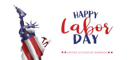 American National Holiday. US Flags with American stars, stripes and national colors. Statue of Liberty with construction tools. Happy Labor Day.