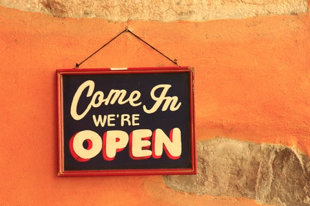 come in: Come in - we are open