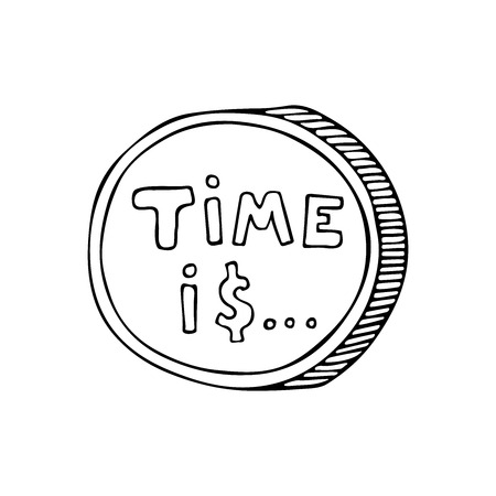 Time is money concept. Vector Illustration Hand drawn lettering poster typography concept. Vector isolated typography design element for cards, posters and print invitations or web site element.