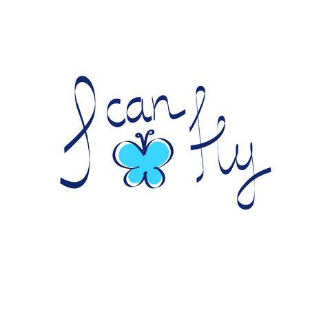 affirmation: Positive affirmation I can fly vector illustration Illustration