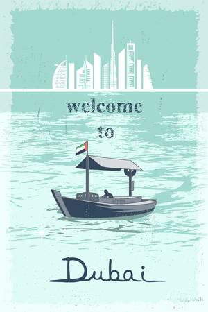 Welcome to Dubai retro poster with cityscape and landmarks and traditional abra boat at creek vector illustration Ilustração