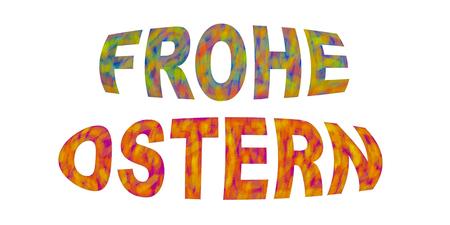 German Frohe Ostern Greeting letters white isolated