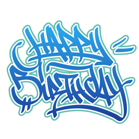 tip style design: Happy birthday card in graffiti style in blue colors on white background. Illustration