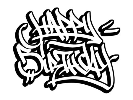 Happy birthday card in graffiti style. Black line isolated on white background