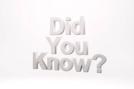 Did you know? on a white background. 3d rendering.
