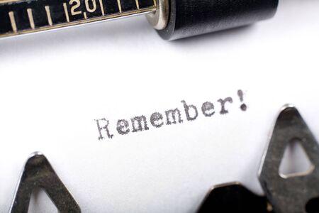 Typewriter close up shot, concept of Remember
