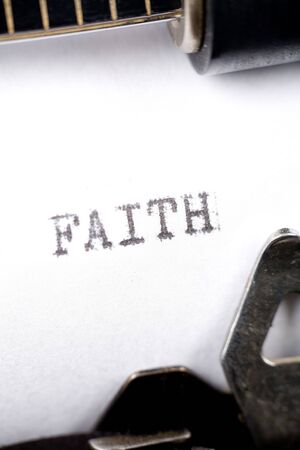Typewriter close up shot, concept of Faith