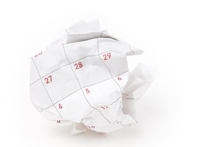 unorganized: Calendar paper ball, concept of time planning, Wasting Time, Unorganized