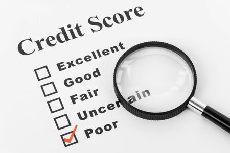 credit report: Poor Credit, Business Concept for Background