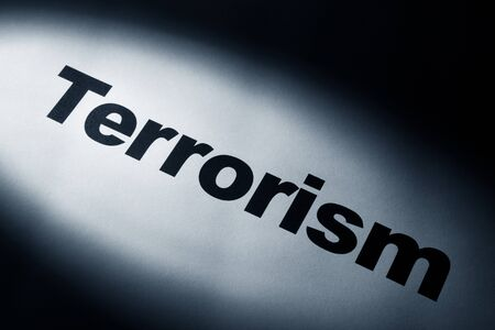 light and word of Terrorism for background