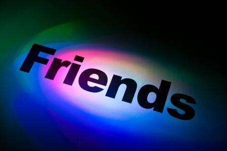 single word: Color light word Friends for background