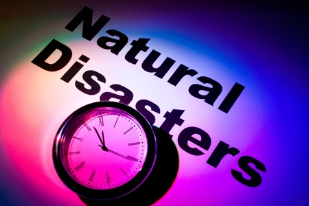 Clock and word of Natural Disasters for background