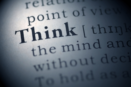 Dictionary definition of the word think.