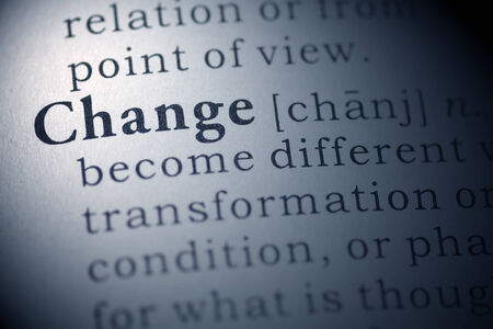 Dictionary definition of the word change.