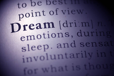 Dictionary definition of the word Dream.