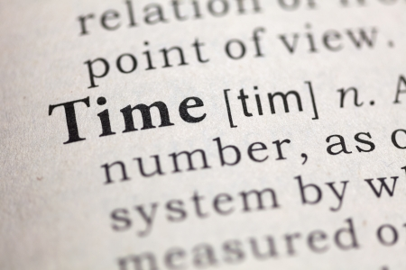 Dictionary definition of the word time.