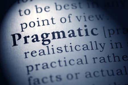 pragmatic: Fake Dictionary, Dictionary definition of the word pragmatic