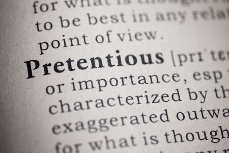 pretentious: Fake Dictionary, Dictionary definition of the word pretentious