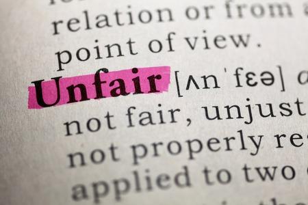 unfair: Dictionary definition of the word unfair
