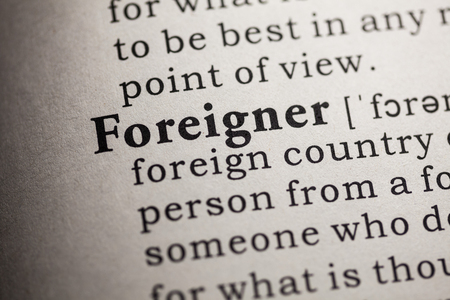 foreigner: Fake Dictionary, Dictionary definition of the word foreigner
