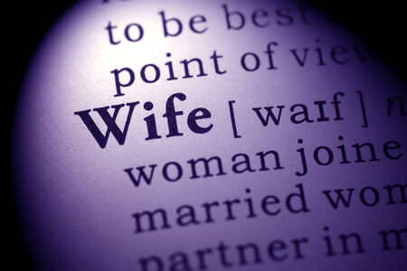 printing out: Fake Dictionary, Dictionary definition of the word wife  Stock Photo