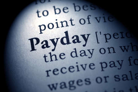 payday: Fake Dictionary, Dictionary definition of the word payday  Stock Photo