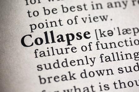 derrumbe: Diccionario falso, Definici�n del diccionario de la palabra colapso.