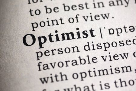 optimist: Fake Dictionary, Dictionary definition of the word optimist.