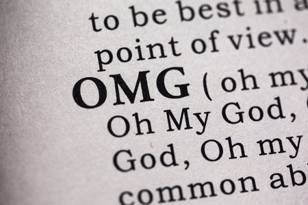 oh: Fake Dictionary, Dictionary definition of the word OMG. Oh My God