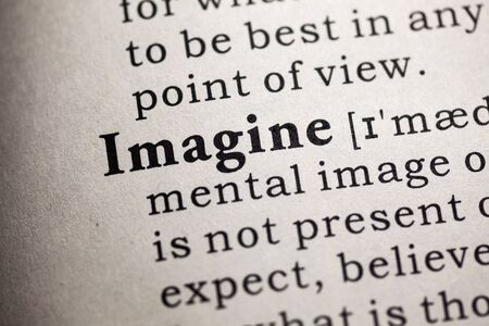 Fake Dictionary, Dictionary definition of the word imagine.