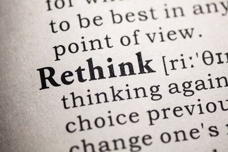 definitions: Fake Dictionary, Dictionary definition of the word rethink.